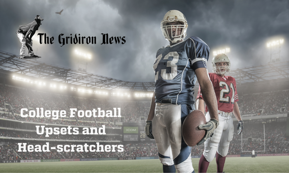 College Football Upsets and Head-scratchers